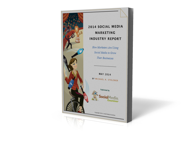 2014 Social Media Marketing Industry Report
