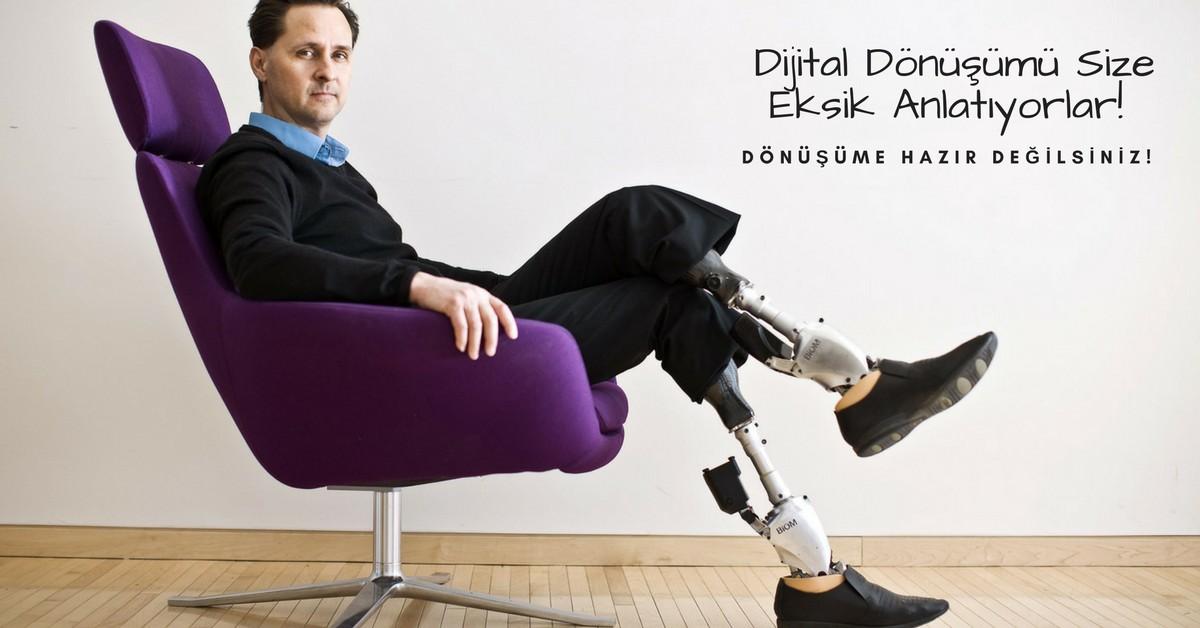 Dijital Dönüşümü Size Eksik Anlatıyorlar