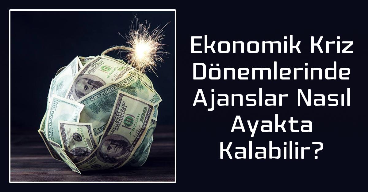 Ajanslar için Ekonomik Kriz Yönetimi
