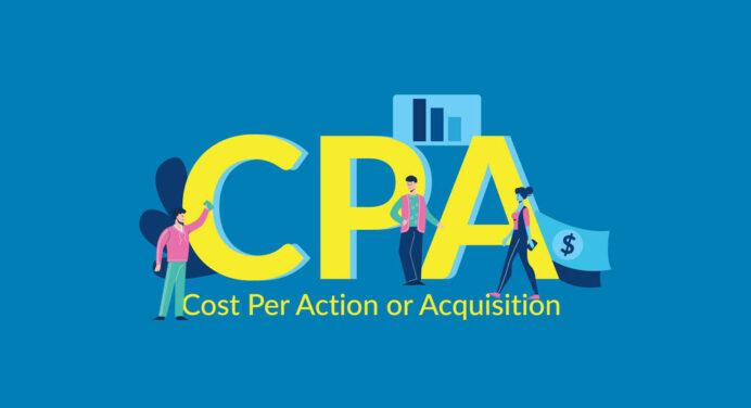 CPA Nedir? CPA ile Reklam İlişkisi Nedir?